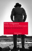 Craig Johnson: Fría venganza