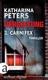 Vergeltung - Folge 2 - Carnifex