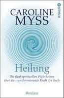 Caroline Myss: Heilung ★★★★