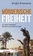 Birgit Svensson: Mörderische Freiheit ★★★★★