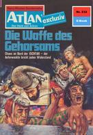 Hans Kneifel: Atlan 232: Die Waffe des Gehorsams ★★★