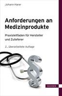 Johann Harer: Anforderungen an Medizinprodukte