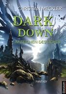 Christian Meckler: Dark down