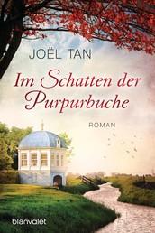 Im Schatten der Purpurbuche - Roman