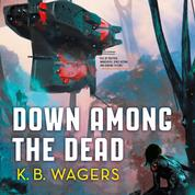 Down Among the Dead - The Farian War, Book 2 (Unabridged)