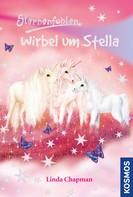 Linda Chapman: Sternenfohlen, 7, Wirbel um Stella ★★★★★