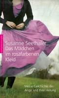 Susanne Seethaler: Das Mädchen im rosafarbenen Kleid ★★★