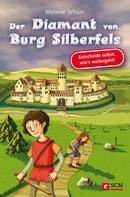 Melanie Schüer: Der Diamant von Burg Silberfels ★★★