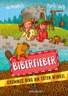 Martin Verg Ina Rometsch: Biberfieber ★★★★