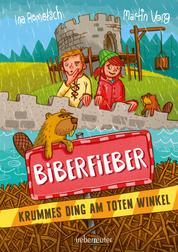 """Biberfieber - Krummes Ding am """"Toten Winkel"""""""