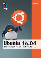 Christoph Troche: Ubuntu 16.04