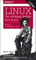 Daniel J. Barrett: Linux – kurz & gut