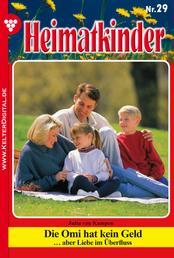 Heimatkinder 29 – Heimatroman - Die Omi hat kein Geld