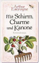 Mit Schirm, Charme und Kanone - Kriminalroman