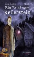 Christian von Aster: Ein Brief vom Keilerstein ★★★