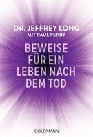 Jeffrey Long: Beweise für ein Leben nach dem Tod ★★★★
