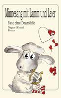 Dagmar Schmidt: Minnesang mit Lamm und Leier