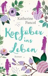 Muchachas - Kopfüber ins Leben - Roman Bd. 2