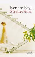 Renate Feyl: Streuverlust ★★★★