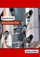 Roland Ernst: Deutschland 2025