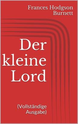 Der kleine Lord (Vollständige Ausgabe)