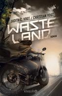 Judith C. Vogt: Wasteland ★★★