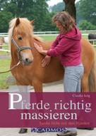 Claudia Jung: Pferde richtig massieren