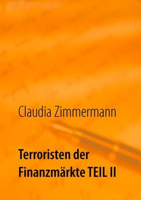 Terroristen der Finanzmärkte Teil II