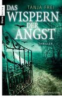 Tanja Frei: Das Wispern der Angst ★★★★