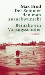 Der Sommer den man zurückwünscht / Beinahe ein Vorzugsschüler - Romane