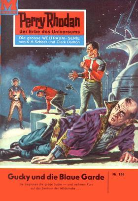 Perry Rhodan 184: Gucky und die Blaue Garde