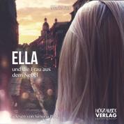 Ella und die Frau aus dem Nebel