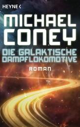 Die Galaktische Dampflokomotive - Roman