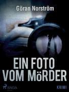 Göran Norström: Ein Foto vom Mörder ★★★★★