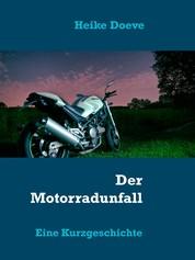 Der Motorradunfall