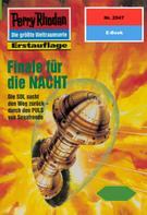 Horst Hoffmann: Perry Rhodan 2047: Finale für die NACHT ★★★★★