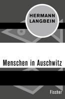 Hermann Langbein: Menschen in Auschwitz ★★★★★