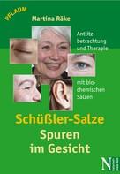 Martina Räke: Schüßler-Salze - Spuren im Gesicht ★★★★