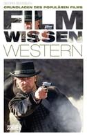 Georg Seeßlen: Filmwissen: Western ★★★