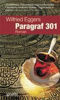 Wilfried Eggers: Paragraf 301 ★★★★★