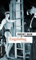 Robert Baur: Engelsflug ★★★★★
