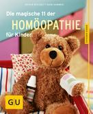 Sven Sommer: Die magische 11 der Homöopathie für Kinder