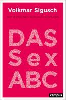 Volkmar Sigusch: Das Sex-ABC