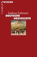 Andreas Fahrmeir: Deutsche Geschichte ★★★★