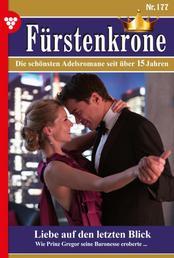 Fürstenkrone 177 – Adelsroman - Liebe auf den letzten Blick