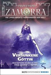 Professor Zamorra 1204 - Horror-Serie - Versunkene Göttin