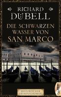 Richard Dübell: Die schwarzen Wasser von San Marco ★★★