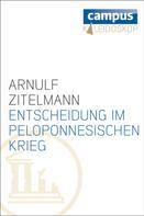 Arnulf Zitelmann: Entscheidung im Peloponnesischen Krieg ★★★★