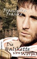 Franziska Franke: Die Halskette von Worms