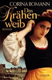 Das Krähenweib - Roman